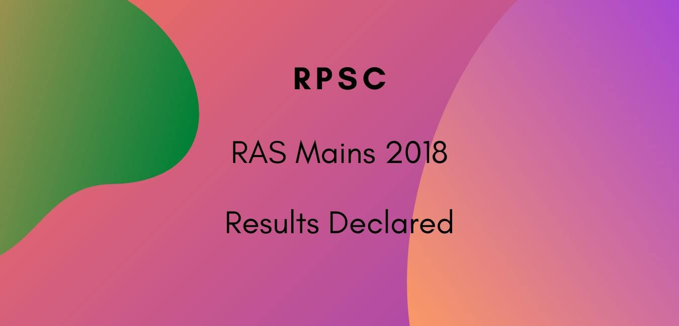 RAS Mains 2018 Results Declared