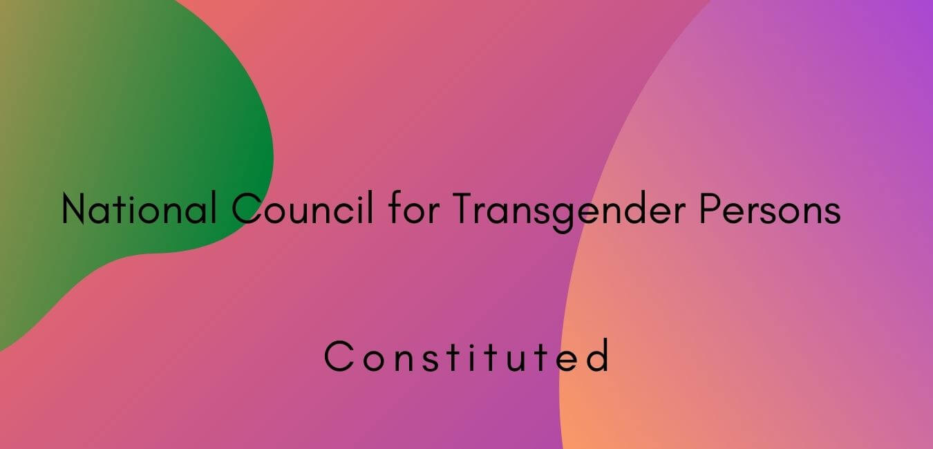 National Council for Transgender Persons Constituted