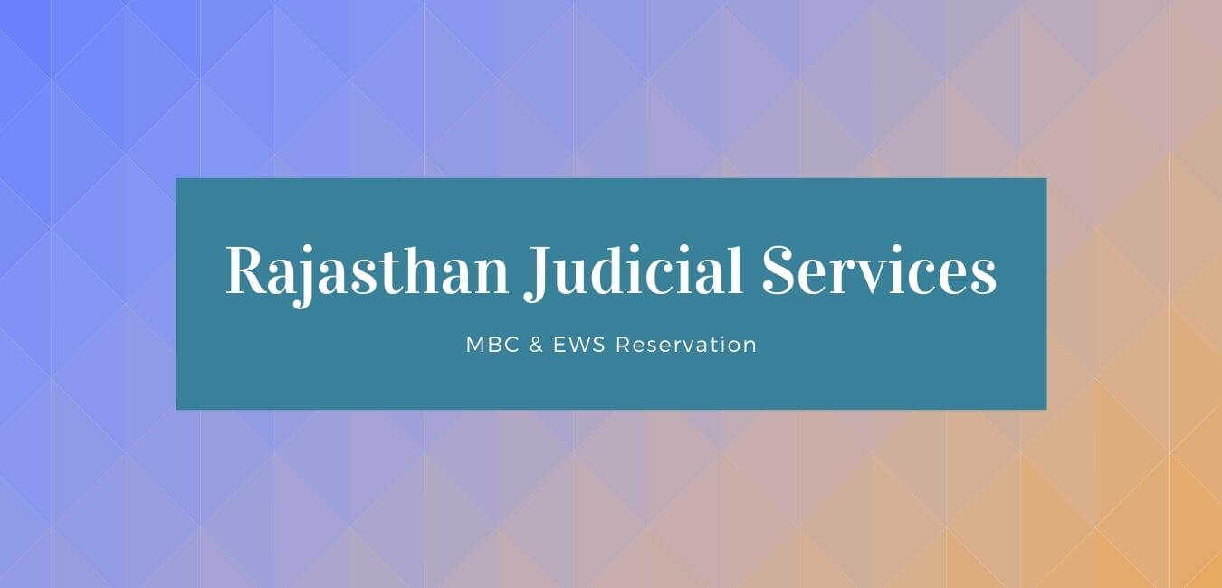 MBC & EWS Reservation in Rajasthan Judicial Services