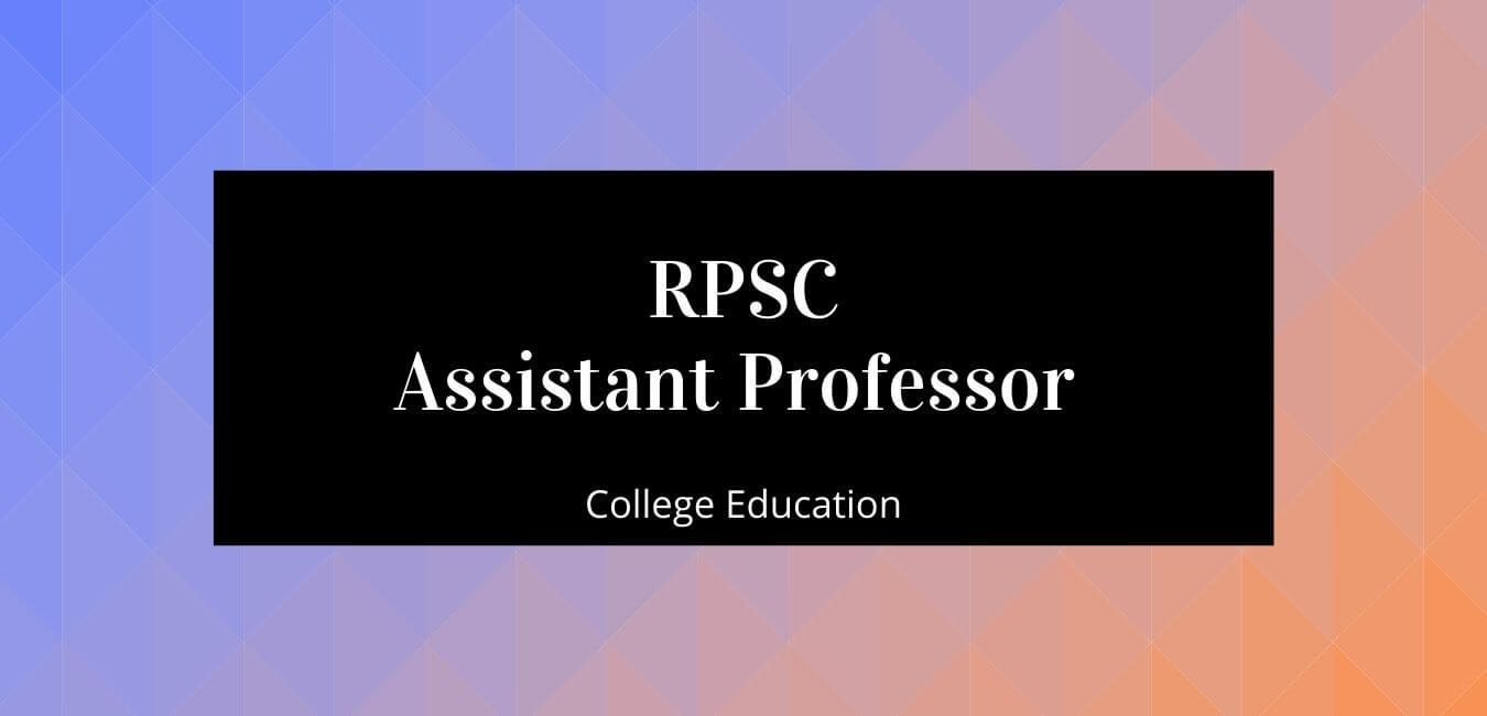 Rajasthan General Studies for Assistant Professor Exam – Free Notes