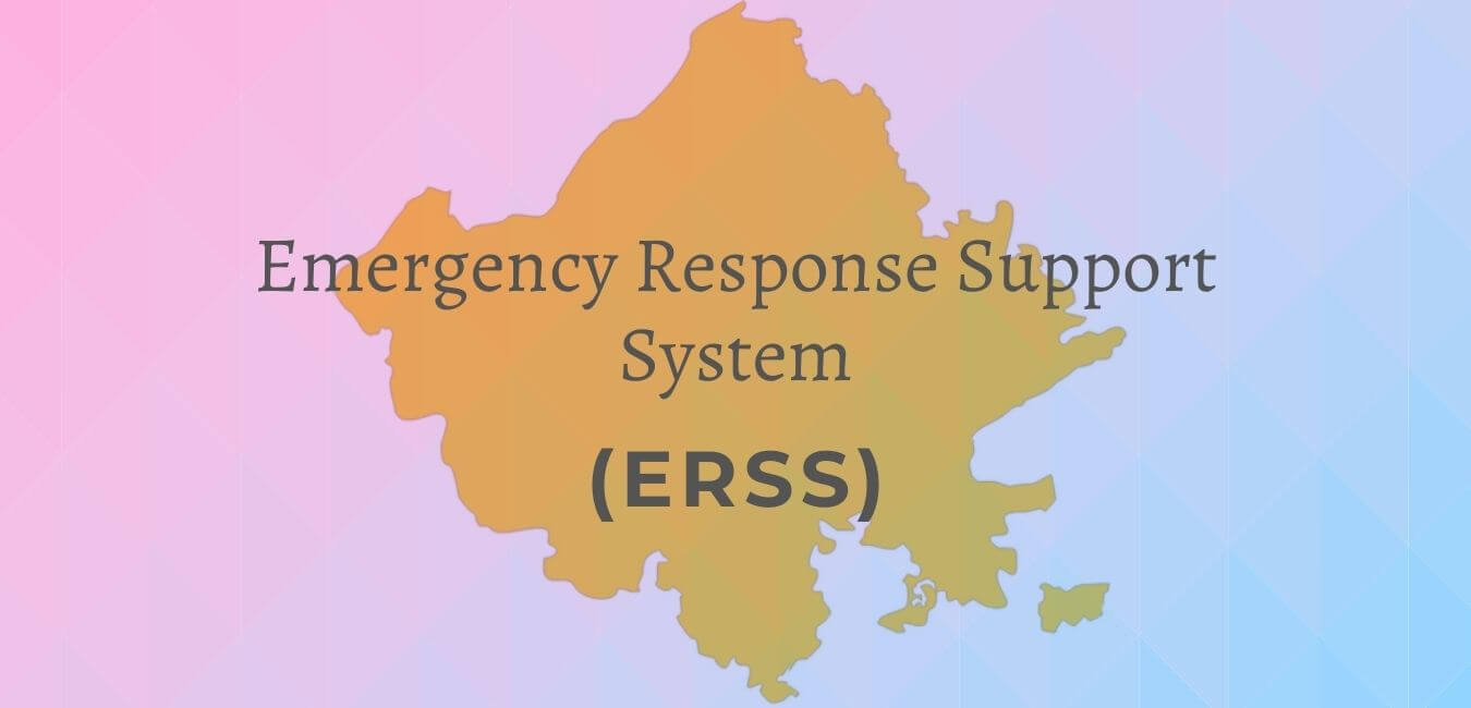 Integrated Emergency Response Support System (ERSS) launched in Rajasthan