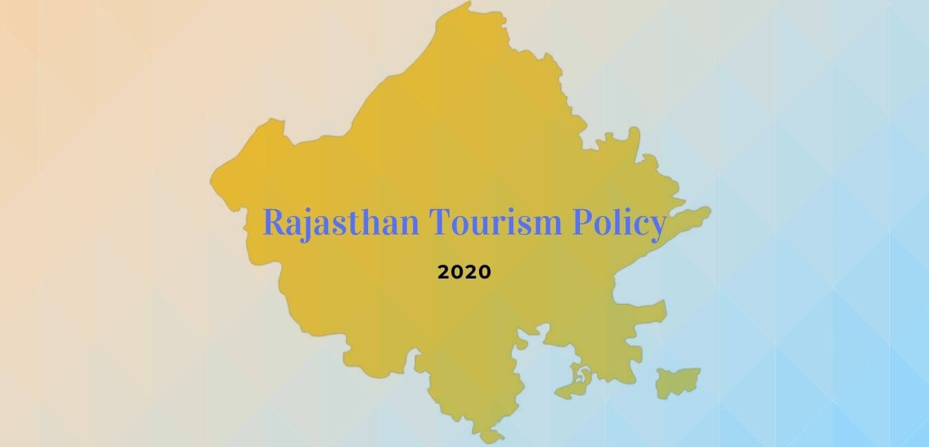 Rajasthan Tourism Policy 2020