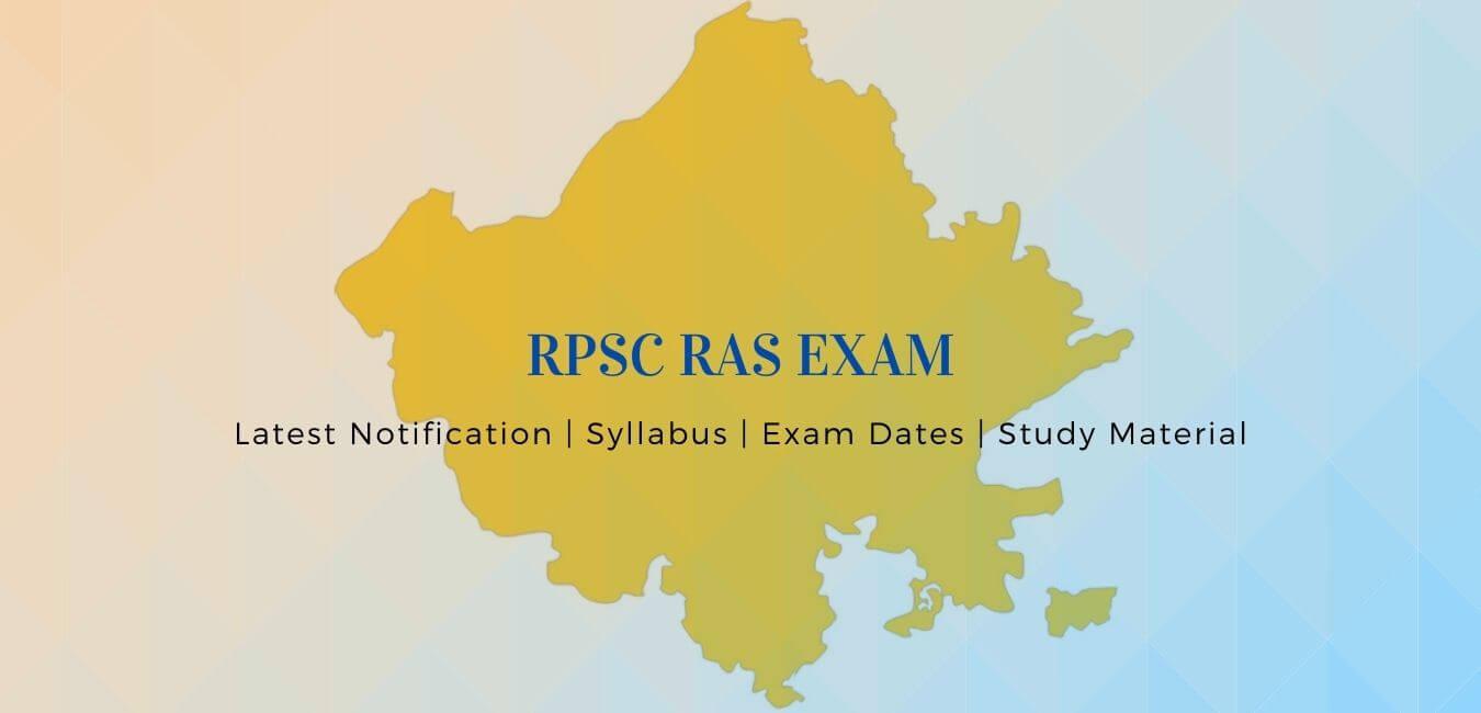 RPSC RAS 2021 Exam Vacancy: Notification, Dates, Syllabus