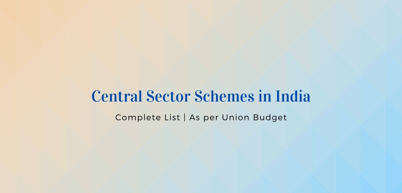 Central Sector Schemes in India