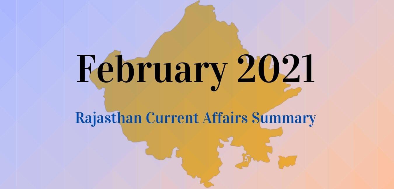 February 2021: Rajasthan Current Affairs Summary