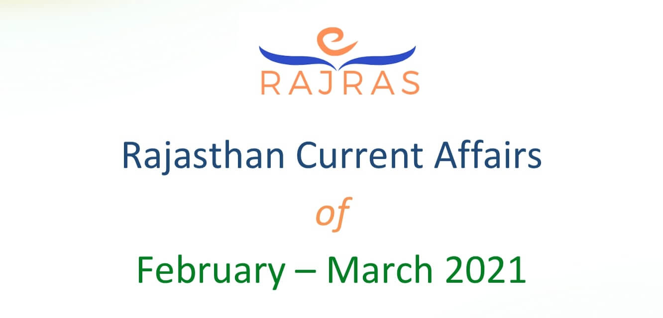 Featured Image on Rajasthan Current Affairs February March 2021 PDF
