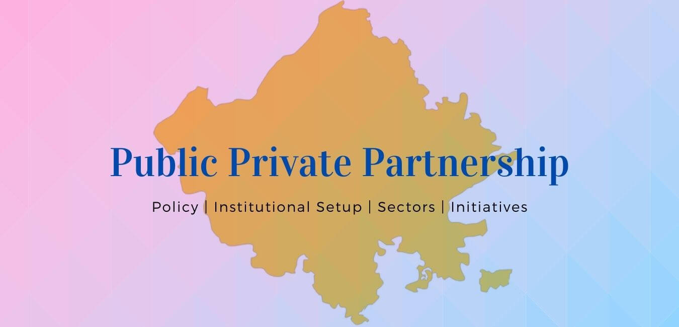 PPP: Public Private Partnership in Rajasthan
