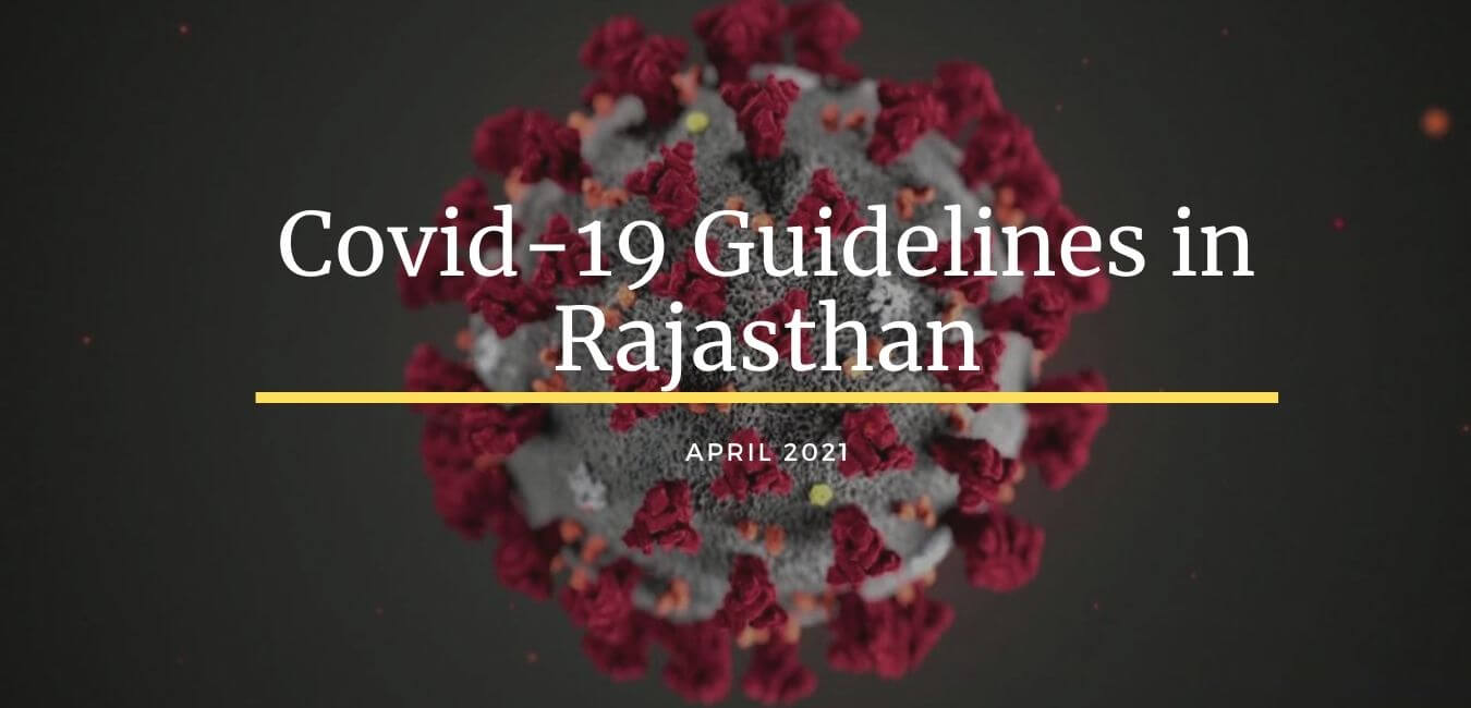 Covid-19 Guidelines in Rajasthan for April 2021