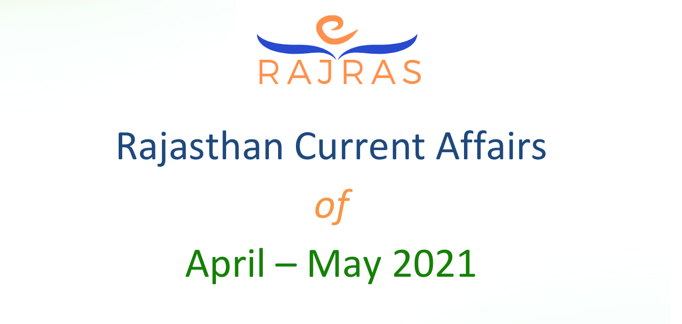 Rajasthan Current Affairs April May 2021 Summary PDF