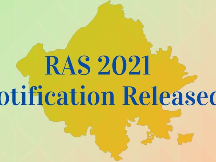 RPSC releases RAS 2021 Notification for 988 posts Apply from 27 July 2021