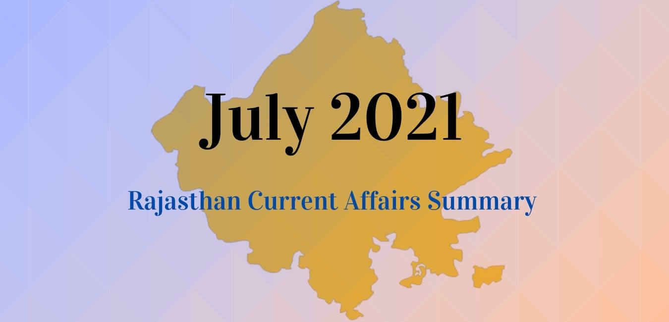 July 2021: Rajasthan Current Affairs Summary