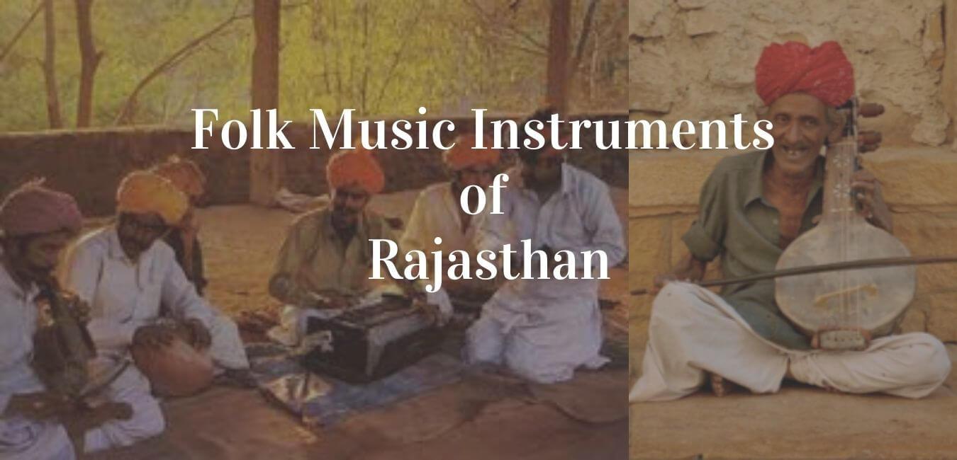 Folk Music Instruments of Rajasthan