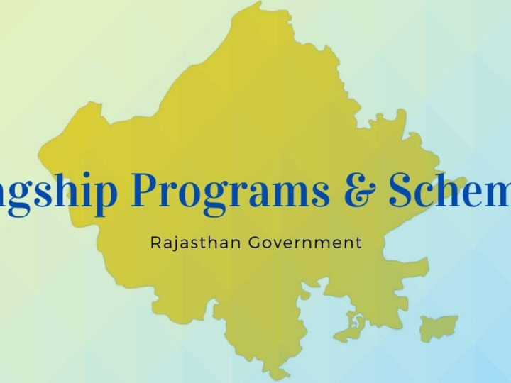 Flagship Programs & Schemes in Rajasthan