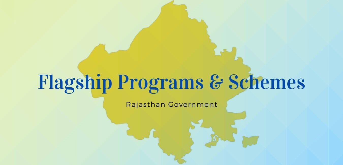 Rajasthan Govt. Flagship Programs 2021