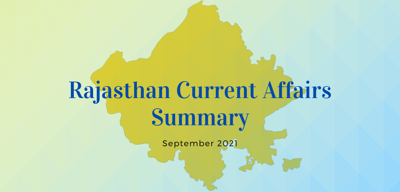 Rajasthan Current Affairs Summary for September 2021