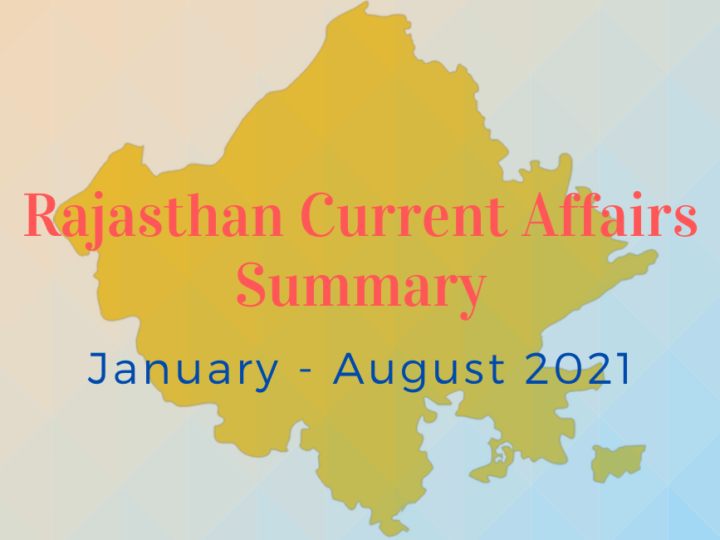 Rajasthan Current Affairs 2021 Course: January – August 2021